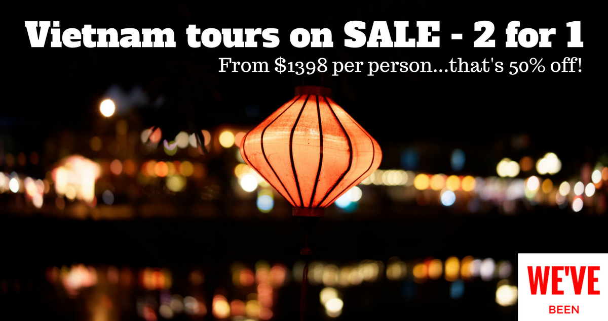 Vietnam tour - from $1398...two for the price of one! - The Travel Co